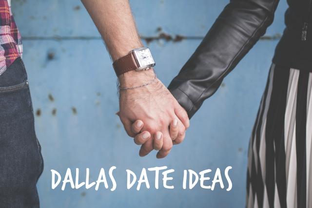 dallas dating ideas